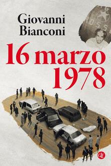 16 marzo 1978 - Giovanni Bianconi - copertina