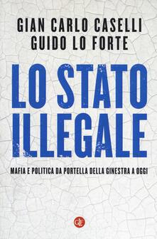 Squillogame.it Lo Stato illegale. Mafia e politica da Portella della Ginestra a oggi Image