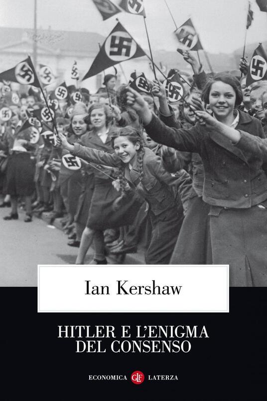 Hitler e l'enigma del consenso - Ian Kershaw,Nicola Antonacci - ebook