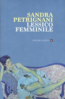 Lessico femminile - Sandra Petrignani - copertina