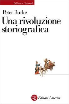 Recuperandoiltempo.it Una rivoluzione storiografica. La scuola delle «Annales» (1929-1989) Image