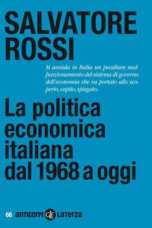 Milanospringparade.it La politica economica italiana dal 1968 a oggi Image