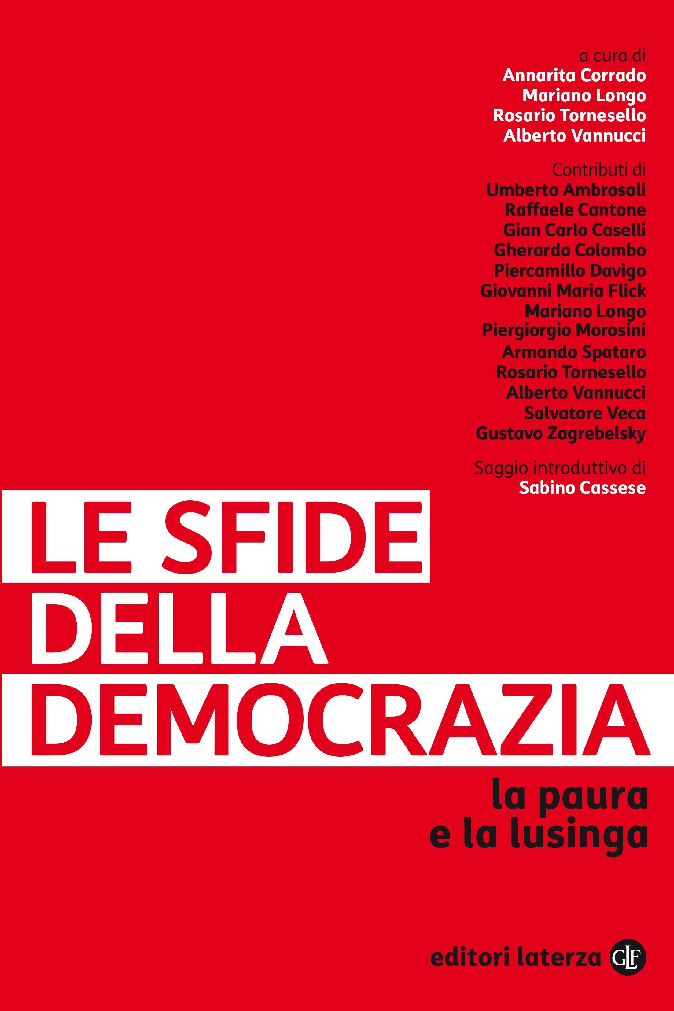 Image of Le sfide della democrazia. La paura e la lusinga