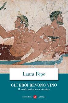 Fondazionesergioperlamusica.it Gli eroi bevono vino. Il mondo antico in un bicchiere Image