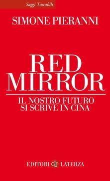 Nordestcaffeisola.it Red mirror. Il nostro futuro si scrive in Cina Image