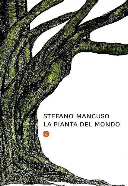 La pianta del mondo - Stefano Mancuso - copertina