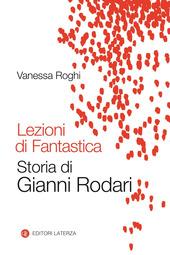 Copertina  Lezioni di fantastica : storia di Gianni Rodari