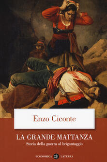 La grande mattanza. Storia della guerra al brigantaggio.pdf