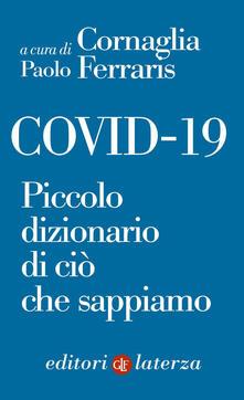 Covid-19. Piccolo dizionario di ciò che sappiamo - Cornaglia-Ferraris Paolo - ebook