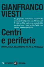 Centri e periferie. Europa, Italia, Mezzogiorno dal XX al XXI secolo