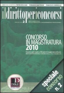 Atomicabionda-ilfilm.it Il diritto per i concorsi. Speciale concorso in magistratura (2010). Vol. 2 Image