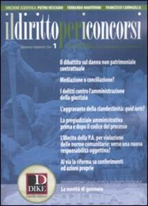 Il diritto per i concorsi. Speciale concorso in magistratura (2011). Vol. 1