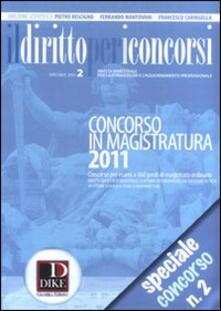 Librisulrazzismo.it Il diritto per i concorsi. Speciale concorso in magistratura (2011). Vol. 2 Image