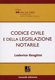 Codice civile e della legislazione notarile