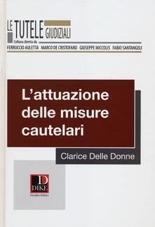 L attuazione delle misure cautelari.pdf