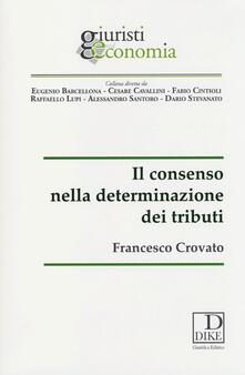 Il consenso nella determinazione dei tributi.pdf