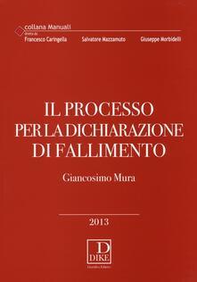 Il processo per la dichiarazione di fallimento.pdf