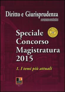 Listadelpopolo.it Speciale concorso in magistratura (2015). Vol. 1: I temi più attuali. Image