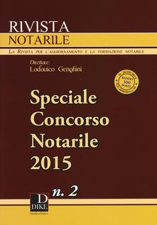 Ascotcamogli.it Rivista notarile (2015). Speciale concorso notarile. Vol. 2 Image