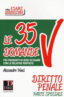 Antondemarirreguera.es Le 35 domande più frequenti in sede di esame con le relative risposte. Diritto penale parte speciale Image