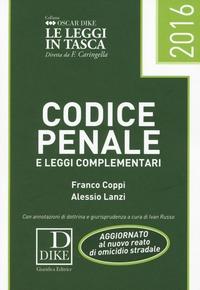 Codice penale e delle leggi complementari 2016 - Coppi Franco Lanzi Alessio - wuz.it