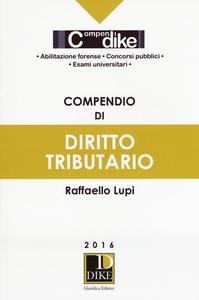 Libro Compendio di diritto tributario Raffaello Lupi