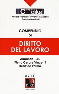 Libro Compendio di diritto del lavoro Armando Tursi , Pietro C. Vincenti , Beatrice Raimo