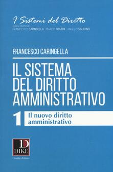 Listadelpopolo.it Il sistema del diritto amministrativo. Vol. 1: nuovo diritto amministrativo, Il. Image