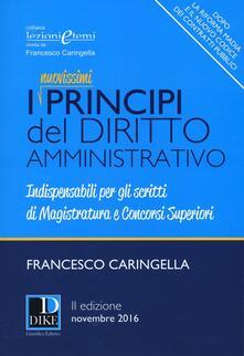 I principi del diritto amministrativo. Indispensabili per gli scritti di magistratura e concorsi superiori.pdf
