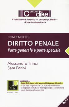 Compendio di diritto penale. Parte generale e parte speciale - Alessandro Farini,Alessandro Trinci - copertina