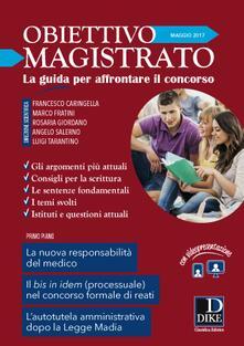 Criticalwinenotav.it Obiettivo magistrato. La guida per affrontare il concorso (2017). Vol. 5: Maggio. Image