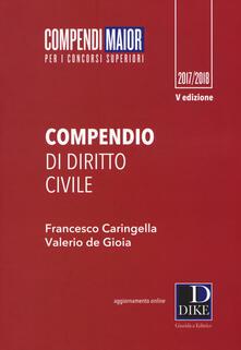 Compendio di diritto civile. Maior. Con Contenuto digitale per download e accesso on line - Francesco Caringella,Valerio De Gioia - copertina