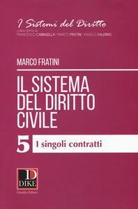 Il sistema del diritto civile. Vol. 5: singoli contratti, I.