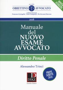 Milanospringparade.it Manuale del nuovo esame avvocato. Diritto penale Image