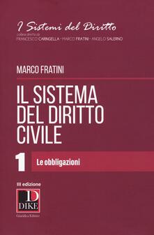 Il sistema del diritto civile. Vol. 1: obbligazioni, Le. - Marco Fratini - copertina