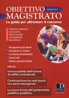 Secchiarapita.it Obiettivo magistrato. La guida per affrontare il concorso (2019). Vol. 1: Gennaio. Image
