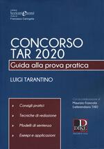 Concorso TAR 2020. Guida alla prova pratica
