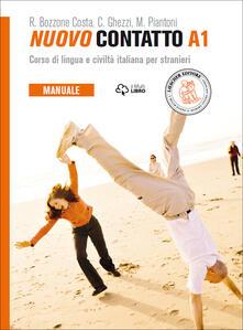Criticalwinenotav.it Nuovo Contatto. Corso di lingua e civiltà italiana per stranieri. Manuale A1 Image