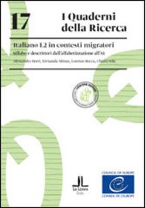 Libro Italiano L2 in contesti migratori. Sillabo e descrittori dall'alfabetizzazione all'A1