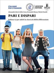 Pari e dispari. Italiano L2 per adulti in classi ad abilità differenziate. Livello B1.pdf