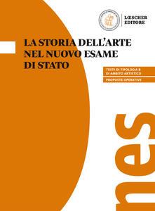 La storia dellarte nel nuovo esame di Stato. Per il triennio delle Scuole superiori.pdf