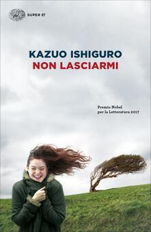 Non lasciarmi - Paola Novarese,Kazuo Ishiguro - ebook