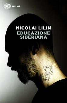 Educazione siberiana - Nicolai Lilin - ebook