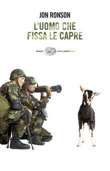 L' uomo che fissa le capre - Jon Ronson,Fabrizio Saulini - ebook