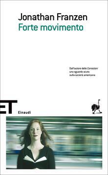 Forte movimento - Silvia Pareschi,Jonathan Franzen - ebook