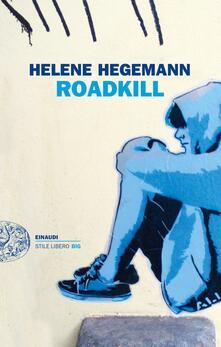 Roadkill - Isabella Amico di Meane,Helene Hegemann - ebook
