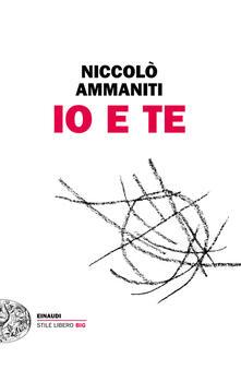 Io e te - Niccolò Ammaniti - ebook