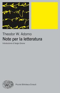 Ebook Note per la letteratura Adorno, Theodor W.