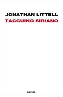 Taccuino siriano (16 gennaio-2 febbraio 2012) - Jonathan Littell,Margherita Botto - ebook