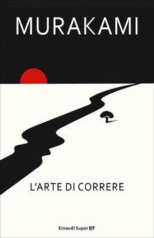 L' arte di correre - Antonietta Pastore,Haruki Murakami - ebook